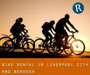 Bike Rental in Liverpool (City and Borough)