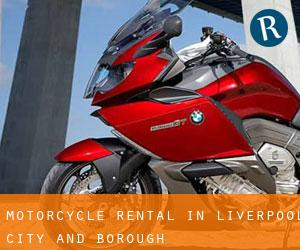 Motorcycle Rental in Liverpool (City and Borough)