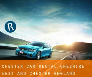 Chester car rental (Cheshire West and Chester, England)