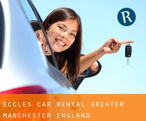 Eccles car rental (Greater Manchester, England)