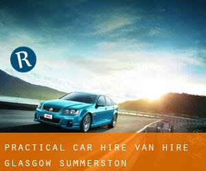 Practical Car Hire Van Hire Glasgow Summerston